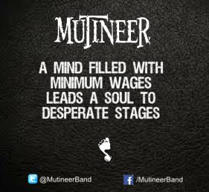 Mutineer - Minimum Wages